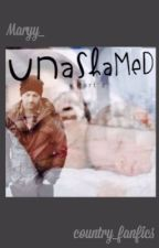 Unashamed (Part Two) by Maryy_