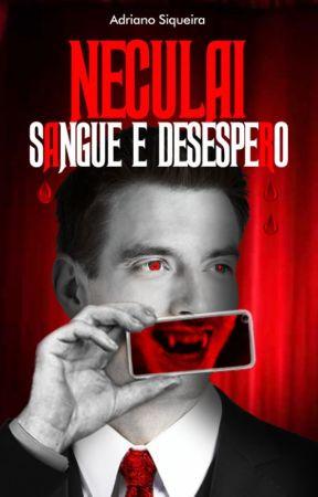 Neculai - Sangue e Desespero by AdrianoSiqueira