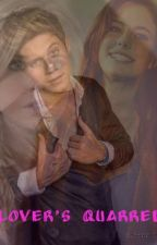 Lover's Quarrel (Niall Horan fanfic) -ON HOLD- by coolazngirl
