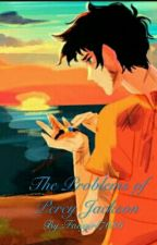 The problems of Percy Jackson by Fangirl7636