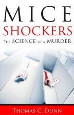 Mice Shockers by tcdunn