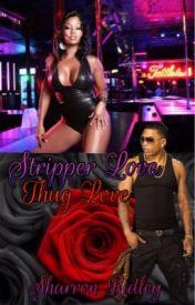 Stripper Love (Thug Love) by _ShayRon_