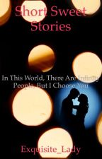 Short Sweet and Touching Stories by Exquisite_Lady