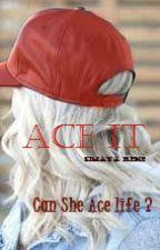 Ace It by RebelledPen