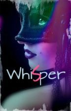 Whisper (Book Two of The Visions Trilogy) by ownely