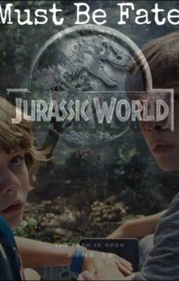 Must Be Fate// Nick Robinson Jurassic World