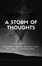 A Storm of Thoughts by RachealJane