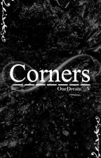 Corners by OneDream__S