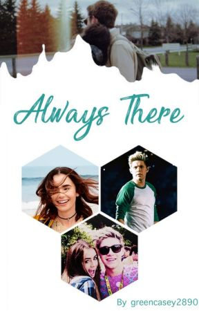 Always There (Frat Boy Niall FF) by greencasey2890