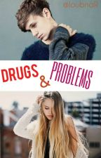 DRUGS & PROBLEMS by thinkpositive27