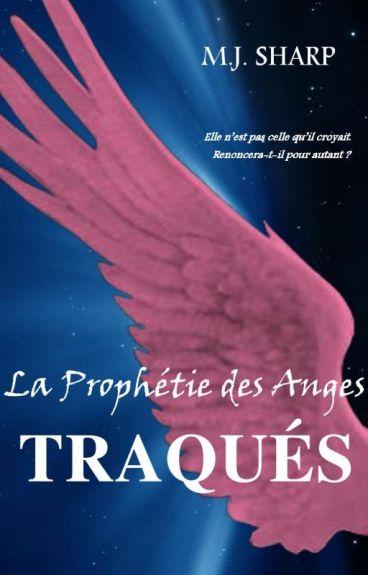 La Prophétie des Anges 2.Traqués