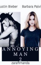 Annoying Man 2 [j.b] by zarafirnanda