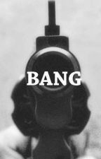 Bang by FunBooksWriting