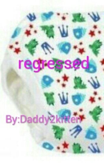 Regressed