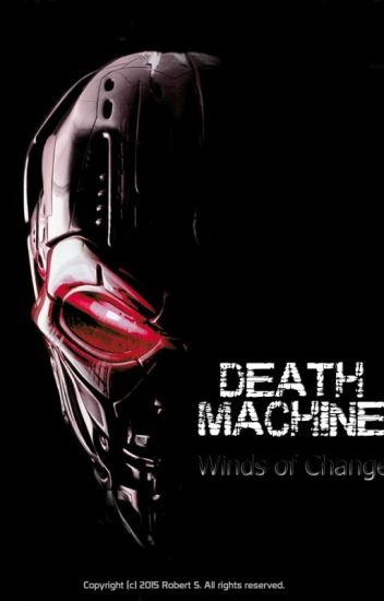 Death Machine 1 - Winds of Change