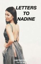 ↣ Letters to Nadine by _patring
