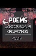 Poems for Unfortunate Circumstances by StarBubblegum