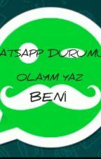 Whatsapp Durumu by wat-tpad