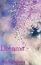 Dreams by Aglaheth