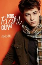 Mrs. Right Guy by mxkvth_