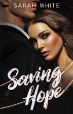 Saving Hope #WATTYS2015 #NewAdult by SarahLWhite