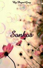 Sonhos by PayneGrey