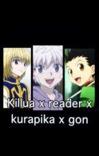 Killua x reader x kurapika x gon 『hunter x hunter』 by Simplebeauty21