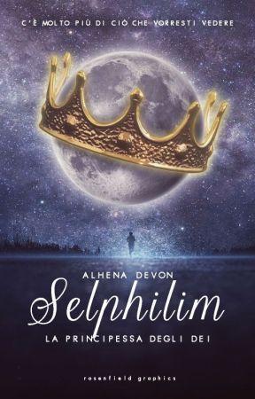 Selphilim- La Principessa- [revisione] by AlhenaDevon