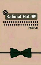 Kalimat Hati♡ by RFairus