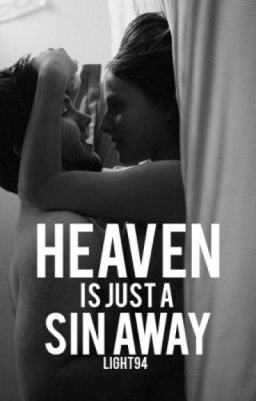 Heaven is just a Sin away by light94