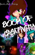 The Book Of Creativity by Just_Jotato