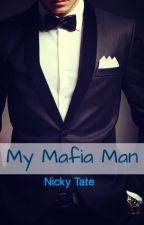 My Mafia Man (Editing) by Nicky-Is-Crazy