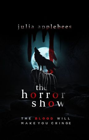 The Horror Show by julieangelo_