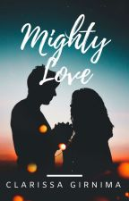 Mighty Love by clarissagc