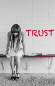 Trust by thetylerowens