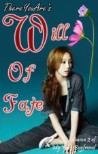 [DISCONTINUED] Will of Fate (MFBF Season 2) by WTHTaehyung