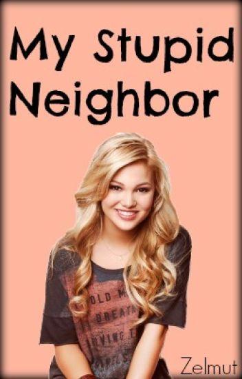 My Stupid Neighbor
