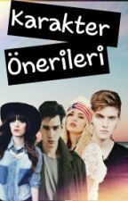 KARAKTER ÖNERİLERİ by Hopeful_Girls