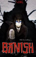 Banish by SufiAL