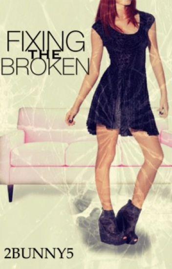 Fixing The Broken