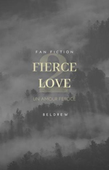FIERCE LOVE - LE RETOUR