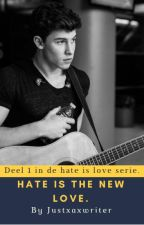 Hate is the new love. Shawn Mendes FanFic by JustxaxWriter