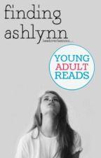 Finding Ashlynn by ringsofmoonlight