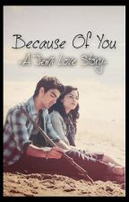 Because Of You | Jemi by Jonas_Lovato_1D_5SOS