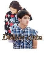 Dokter Cinta by Storyoflove2