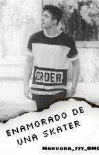 Enamorado de una skater {Lucas Castel y tú} by emilia_maxon