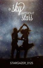 A Sky Without Stars by stargazer_0125