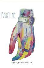 paint me | ls by styleshardvoice