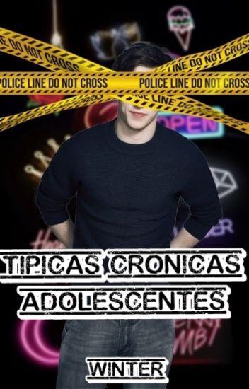 Típicas Crónicas Adolescentes (Editando)