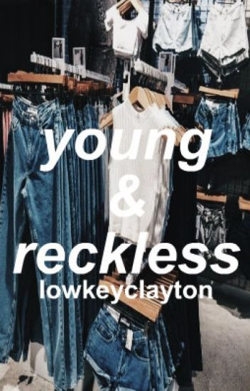 young and reckless ↠ bruhitszach / zach clayton *MAJOR EDITING*